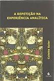 capa de A Repetição na Experiência Analítica