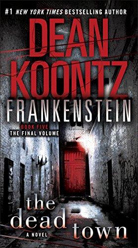 Frankenstein: The Dead Town: A Novel