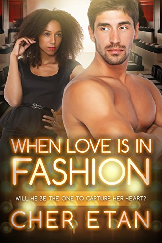 Search : When Love's In Fashion (BWWM Romance Book 1)
