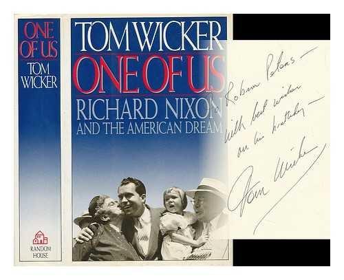 One of Us: Richard Nixon and the American Dream (Wicker Tom)