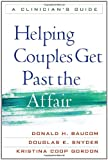 img - for Helping Couples Get Past the Affair: A Clinician's Guide book / textbook / text book