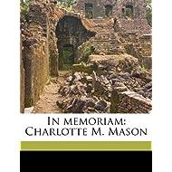 In memoriam: Charlotte M. Mason
