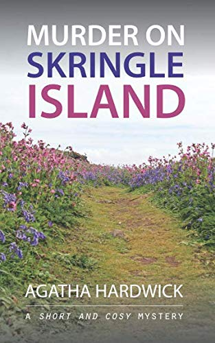 Murder on Skringle Island: A Short and Cosy Mystery