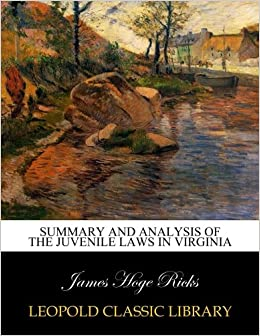 Book Summary and analysis of the juvenile laws in Virginia