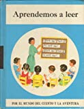 img - for Aprendemos a Leer (Por el mundo del cuento y la aventura) book / textbook / text book