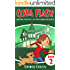 Cora Flash and the Mystery of the Haunted Hotel: (A Cora Flash Spy Mystery for Kids 9-12, Book 2)