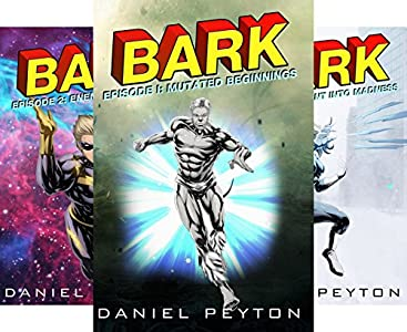 Amazon com: Bark: An Epic Superhero Fantasy Adventure Series