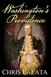 Washington's Providence: A Timeless Arts Novel (Volume 1)