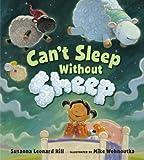 Can't Sleep Without Sheep, Susanna Leonard Hill, 0802720668
