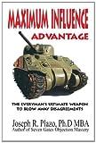 Maximum Influence Advantage, Joseph R. Plazo, 141963898X