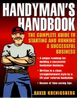 How to Start a Home-Based Handyman Business: *Turn Your Skills ...