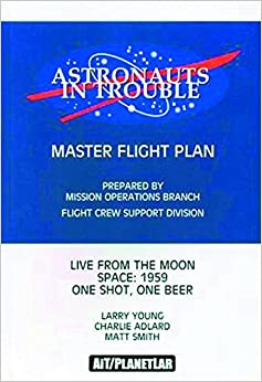 Astronauts In Trouble by Larry Young (2003-10-21)