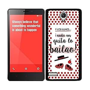 """Funda carcasa para Xiaomi Redmi Note diseño frase """"Y los lunes, ¡nadie nos quita lo bailao!"""" borde negro"""