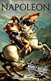 Napoleon: A Life From Beginning To End