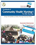 Textbook of Community Health Nursing-I (for BSc Nursing) (FRIST EDITION 2016)