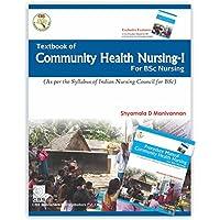 Textbook of Community Health Nursing-I (for BSc Nursing) (FRIST EDITION 2016)
