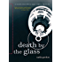 Death by the Glass: A Sunny McCoskey Napa Valley Mystery (Sunny McCoskey Napa Valley Mysteries Book 2)