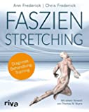 Faszienstretching: Diagnose, Behandlung, Training