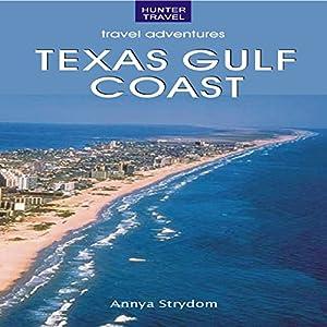 The Texas Gulf Coast Audiobook