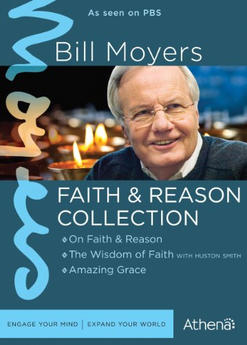 BILL MOYERS: FAITH & REASON COLLECTION by Athena