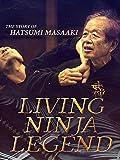 Living Ninja Legend