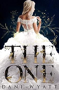 The One by [Wyatt, Dani]