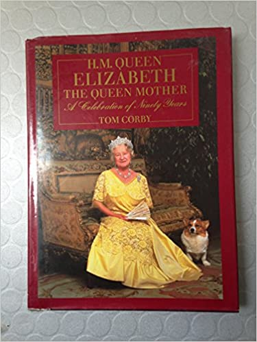 Her Majesty Queen Elizabeth, the Queen Mother: A Celebration of Ninety Years
