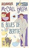 Le blues de Bertie par Smith a. Mccall