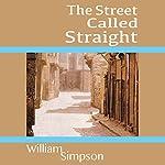 The Street Called Straight | William Simpson