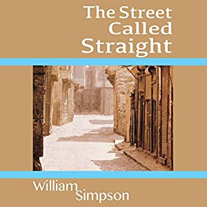 The Street Called Straight Audiobook