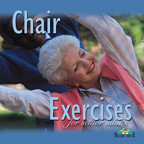 Chair Exercises for Senior Adults ()