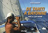 Image de De Tahiti à Bayonne par le cap Horn : Journal de bord
