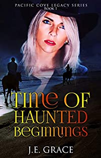 Time Of Haunted Beginnings by J.E Grace ebook deal