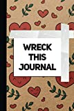 Wreck this journal for girls : Create, color, tear