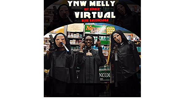 Virtual (Blue Balenciagas) [Explicit] by YNW Melly on Amazon