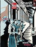 Sheriff Nottingham 15 Black Friday (Sheriff Nottingham's Holiday Herald)