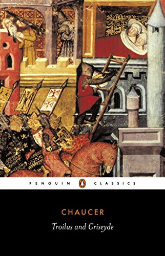Troilus and Criseyde (Penguin Classics)