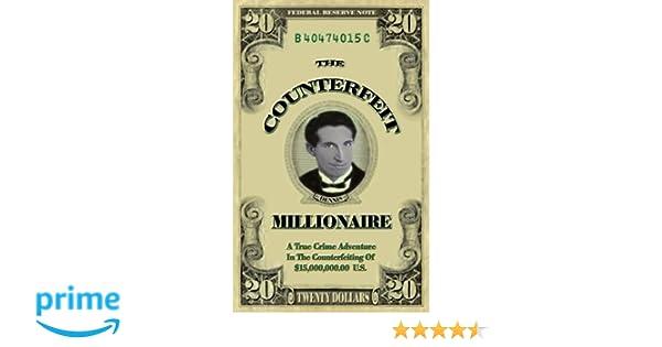 Counterfeit millionaire