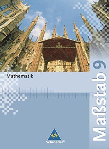 Maßstab - Mathematik für Realschulen in Nordrhein-Westfalen, Bremen, Hamburg und Schleswig-Holstein - Ausgabe 2005: Schülerband 9