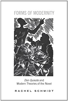 a review of the novel don quixote Book review cervantes and modernity: four essays on don quijote eric c  graf lewis- burg, pa: bucknell university press, 2007 pp 222 over thirty years .
