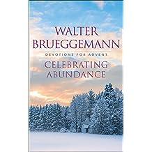 Celebrating Abundance: Devotions for Advent