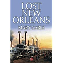 Lost New Orleans