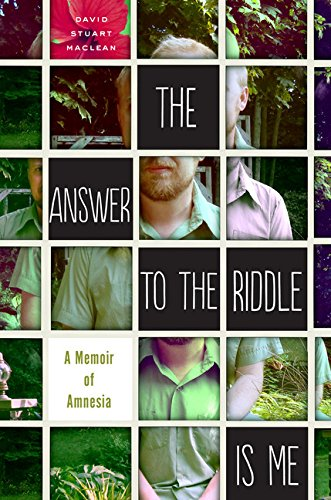 Image of The Answer to the Riddle Is Me: A Memoir of Amnesia