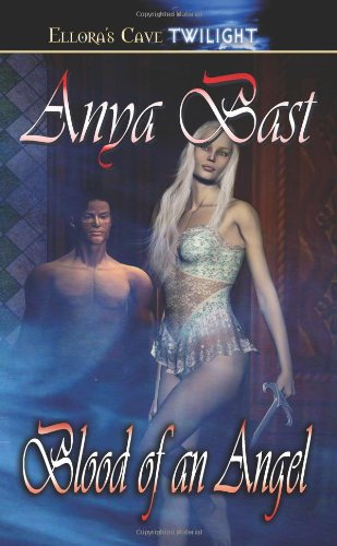Blood of an Angel (The Embraced, Book 3) by Brand: Ellora's Cave
