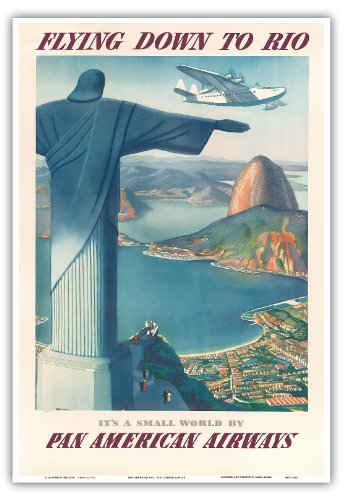 Pacifica Island Art Flying Down to Rio Brazil - Pan American Airways (PAA) - Christ the Redeemer Statue - Vintage Airline Travel Poster by Paul George Lawler c.1930s - Master Art Print - 13in x 19in (Statue Rio Redeemer Christ)