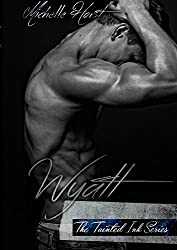 Wyatt (The Tainted Ink Series Book 2)