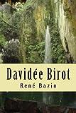 davidee birot oeuvres de ren bazin volume 16 french edition