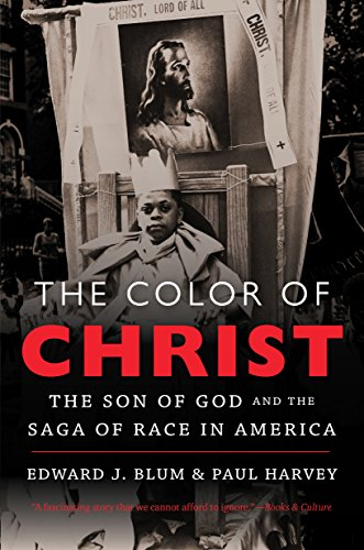Search : The Color of Christ: The Son of God and the Saga of Race in America
