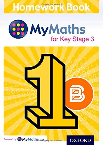 Read Online MyMaths for Key Stage 3: Homework Book 1B (Pack of 15) pdf
