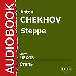 Steppe [Russian Edition]   Anton Chekhov